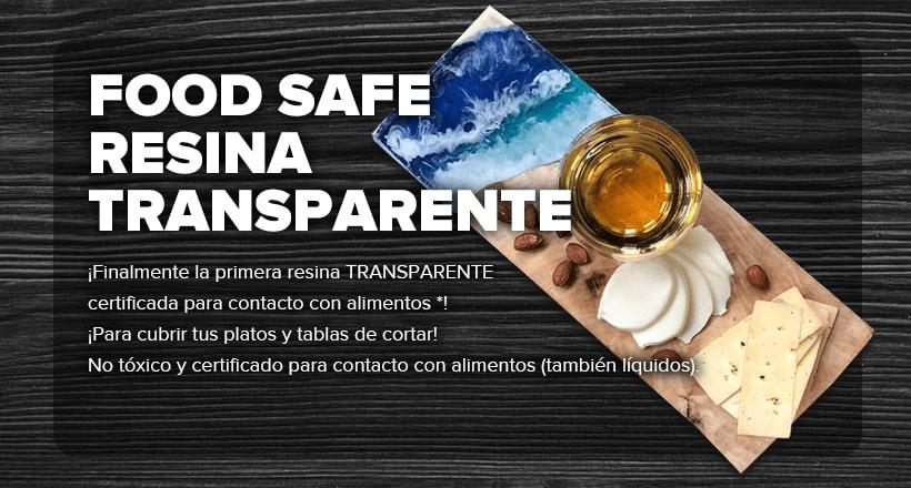 FOOD SAFE              RESINA             TRANSPARENTE